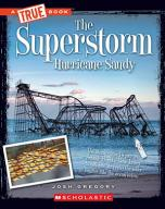 The Superstorm: Hurricane Sandy